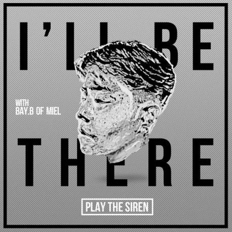 플레이 더 사이렌 - I`ll Be There (디지털 싱글)