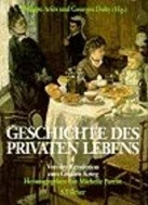Geschichte des privaten Lebens, 5 Bde., Bd.4, Von der Revolution zum Großen Krieg (Hardcover)
