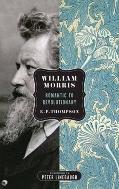 William Morris Romantic to Revolutionary