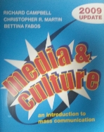 Studyguide for Media and Culture with 2009 Update by Campbell, Richard,