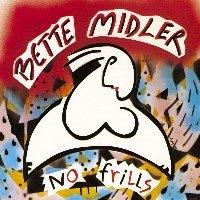 Bette Midler / No Frills (수입)