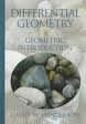 Differential Geometry: A Geometric Introduction