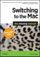 Switching to the Mac - Snow Leopard Edition: The Missing Manual
