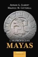 La profecias mayas / Mayan Prophecies (Paperback)