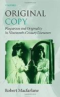Original Copy:Plagiarism and Originality in Nineteenth-Century Literature