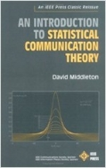 An Introduction to Statistical Communication Theory: An IEEE Press Classic Reissue (Hardcover)