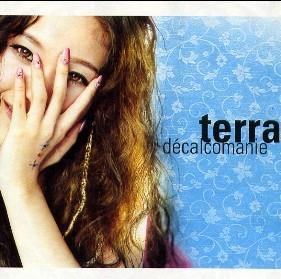 테라 (Terra) 1집 - 데칼코마니(decalcomanie ) * 장연주