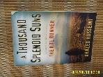 외국판 Riverhead Books / A Thousand Splendid Suns / Khaled Hosseini 할레드 호세이니 -사진.아래참조