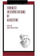 Feminist Interpretations of Saint Augustine (Paperback)
