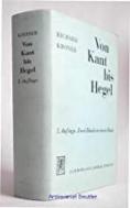 Von Kant bis Hegel: 1. Band: Von der Vernunftkritik zur Naturphilosophie. 2. Band: Von der Naturphilosophie zur Philosophie des Geistes (Hardcover)