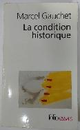 La condition historique  (ISBN: 2070314960)