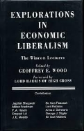 Explorations in Economic Liberalism : The Wincott Lectures (Hardcover)