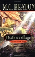 Death of a Village (Hamish Macbeth Mysteries, No. 19) (Hardcover, First Edition)