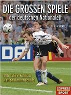 Die grossen Spiele der deutschen Nationalelf (독일어 원서-독일축구 국가대표)