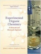 Experimental Organic Chemistry (Hardcover, 4th) - A Miniscale & Microscale Approach