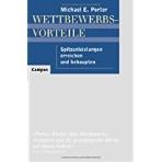 Wettbewerbsvorteile (Competitive Advantage): Spitzenleistungen erreichen und behaupten (Hardcover)