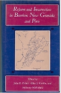 Reform and Insurrection in Bourbon New Granada and Peru  (ISBN : ISBN : 9780807115695)