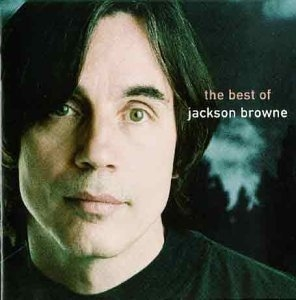 Jackson Browne / The Next Voice You Hear: The Best Of Jackson Browne