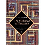 The Mediation of Ornament [Paperback]