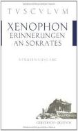 Xenophon, Erinnerungen an Sokrates (Griechisch-Deutsch, Paperback)