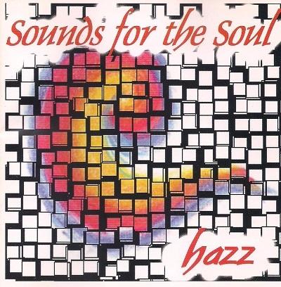 hazz -sounds for the soul(2.CD)테크노와 하우스음악의 진수.