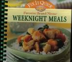 Favorite Brand Names: Fix It Quick Weeknight Meals (ISBN: 1412722330)