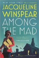 Among the Mad : A Maisie Dobbs Novel  (ISBN : 9780805082166)