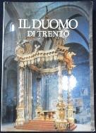 IL Duomo di Trento. Vol :2  ISBN 8885114180     [사진의 제품]   ☞ 서고위치:MV 2   *[구매하시면 품절로 표기됩니다]