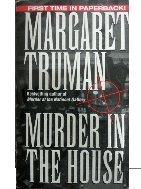 MARGABET TRUMAN - MURDER IN THE HOUSE - 영문판 -