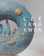 LEE SANG KWON 이상권 작품집 (자연을 닮은 조형)