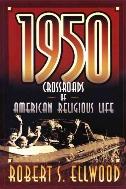 1950 : Crossroads of American Religious Life  (ISBN : 9780664258139)