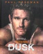 새책. Outback Dusk - Paul Freeman