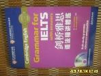 중국판 절강교육출판사 / Cambridge English Grammar for IELTS with answers -CD없음.사진. 꼭 상세란참조