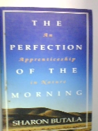 THE PERFECTION OF THE MORNING   [SHARON BUTALA/HARPER COLLINS]   ///