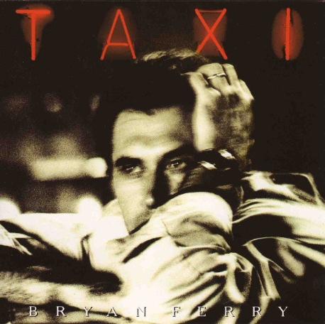 [일본반] Bryan Ferry - Taxi [+1 Bonus Track]
