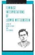 Feminist Interpretations of Ludwig Wittgenstein (Re-Reading the Canon) (Paperback)