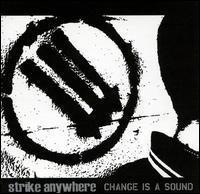Strike Anywhere / Change Is a Sound (수입)