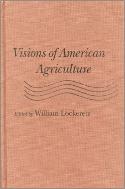 Visions of American Agriculture  (ISBN : 9780813820446)