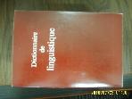 외국판 LIBRAIRIE LAROUSSE / Dictionnaire de linguistique  -잘모름. 사진. 아래참조