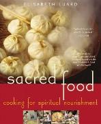 Sacred Food : Cooking for Spiritual Nourishment  (ISBN : 9781556525308)