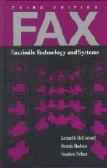 FAX : Facsimile Technology and Systems, 3/ed (ISBN : 9780890069448)
