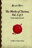 The Works of Tacitus, Vol. 2 of 2: Parallel English and Latin (Forgotten Books) 측면옆부분에 얼룩 약간 묻음