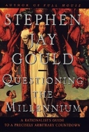 Questioning the Millennium : A Rationalist's Guide to A Precisely Arbitrary Countdown  (ISBN : 9780609600764)