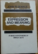Expression and Meaning: Studies in the Theory of Speech Acts 페이퍼백