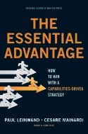 The Essential Advantage (원서) How to win with a capability driven strategy