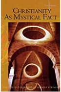 Christianity as Mystical Fact : And the Mysteries of Antiquity 2006년판
