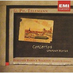 Georg Philipp Telemann - Concertos & Unknown Works
