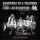 Chris & Rich Robinson / Brothers Of A Feather : Live At The Roxy (수입)