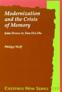 Modernization and the Crisis of Memory : John Donne to Don DeLillo (ISBN : 9789042015289)