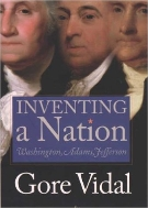 Inventing a Nation : Washington, Adams, Jefferson  (ISBN : 9780300101713)